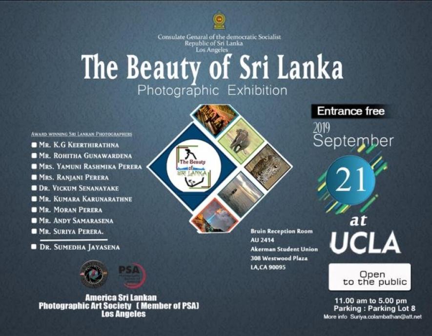 ශ්රී ලාංකික ඡායාරූප ශිල්පීන් සහභාගීවන The Beauty Of Sri Lanka -2019  ප්රදර්ශනය 21 දින කැලිෆෝනියා විශ්වවිද්යාලයේ දී ඇරඹේ